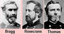 Confederate General Braxton Bragg and Union Generals William Rosecrans and George Thomas.