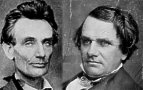 Abraham Lincoln and Stephen Douglas.