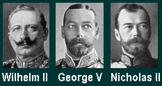 Warring monarchs: Germany's Kaiser Wilhelm II, England's King George V, and Russia's Czar Nicholas II.